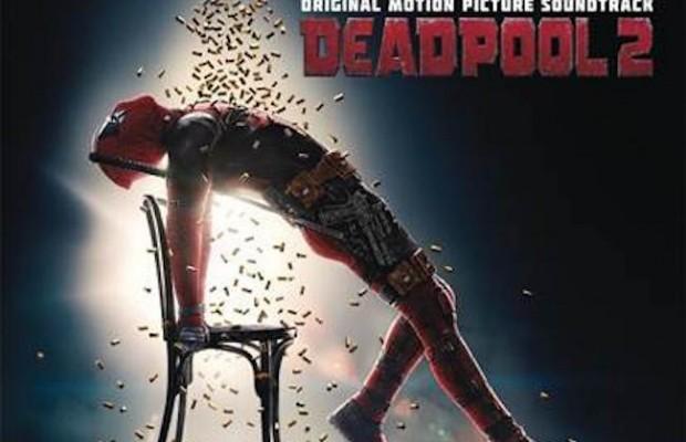 Banda sonora de Deadpool 2, aquí la tienes